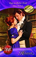 Rags To Riches Bride (Historical Romance)