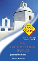 The Greek Tycoon's Revenge (Modern Romance)