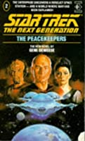 The Peace Keepers (Star Trek: The Next Generation, #2)