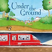 Under The Ground (Picture Book)