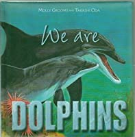 We Are Dolphins