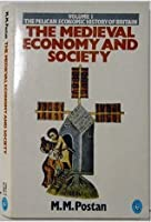 Medieval Economy and Society: An Economic History of Britain in the Middle Ages