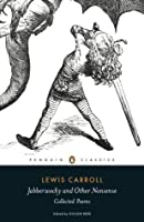 Jabberwocky and Other Nonsense (Penguin Classics)