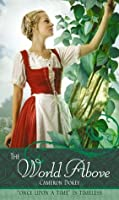 """The World Above: A Retelling of """"Jack and the Beanstalk"""" (Once Upon A Time)"""