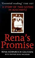 Rena's Promise: A Story Of Two Sisters In Auschwitz