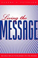 Living the Message: 366 Daily Reflections Based on the Message