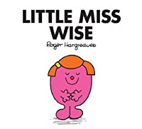 Little Miss Wise (Mr. Men and Little Miss)
