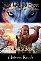 In a Wolf's Eyes (The Saga of the Black Wolf)
