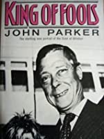 King of Fools: The startling new portrait of the Duke of Windsor