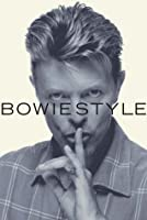 Bowie Style