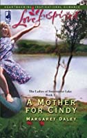 A Mother for Cindy (The Ladies of Sweetwater Lake - Book 2)