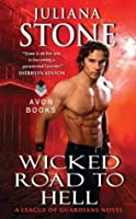 Wicked Road to Hell (League of Guardians, #1)