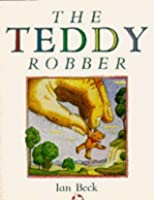 Image result for The teddy robber