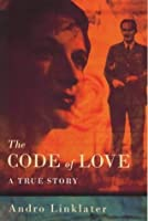The Code Of Love: A True Story