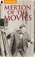 Merton of the Movies (1919) (Supplemental Material)