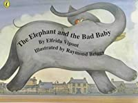 The Elephant and the Bad Baby (Picture Puffin)