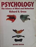 Richard gross psychology the science of mind and behaviour review