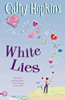 White Lies (Truth, Dare, Kiss, Promise #1)