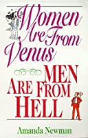 Women are from Venus, Men are from Hell