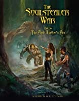 The Soulstealer War - Book One: The First Mother's Fire