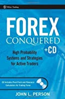Forex Conquered: High Probability Systems and Strategies for Active Traders: WITH Pivot Point Calculator (Wiley Trading)
