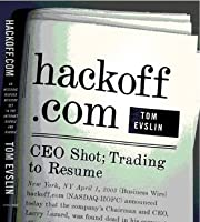 hackoff.com: an historic murder mystery set in the Internet bubble and rubble