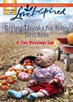 Giving Thanks for Baby  (A Tiny Blessings Tale #6)