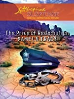 The Price of Redemption (Mills & Boon Love Inspired Suspense)