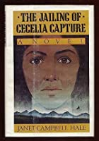 The Jailing of Cecelia Capture