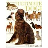 The Ultimate Dog Book (The Ultimate)