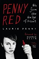 Penny Red: Notes from the New Age of Dissent