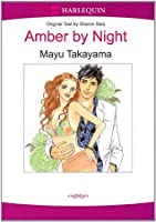 Amber by Night (Harlequin Romance Manga)