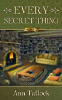Every Secret Thing (Legacy, #2)