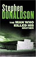 The Man who Killed his Brother (The Man Who, #1)