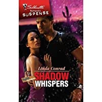 Shadow Whispers (Silhouette Romantic Suspense)