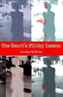 The Heart's Filthy Lesson