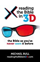Reading The Bible in 3D