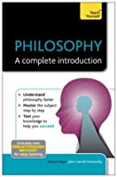 Philosophy - A Complete Introduction: Teach Yourself