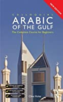 Colloquial Arabic of the Gulf (Colloquial Series)