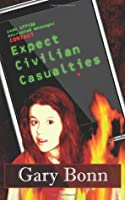 Expect Civilian Casualties