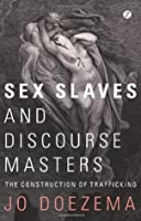 Sex Slaves and Discourse Masters
