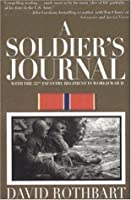 A Soldier's Journal with the 22nd Infantry Regiment in World War II