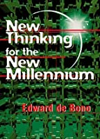 New Thinking for a New Millennium: The Knowledge Base of Futures Studies (Futures and Education Series)