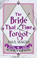 The Bride That Time Forgot