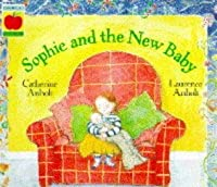 Sophie and the New Baby (Orchard Paperbacks)