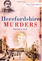 Herefordshire Murders (True Crime)