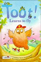 Toot! Learns To Fly (Picture Ladybirds)