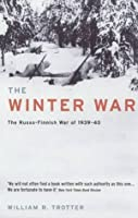 The Winter War: The Russo-Finnish War of 1939-40