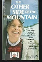 The other side of the mountain;