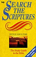 Search the Scriptures: A Systematic Bible Study Course
